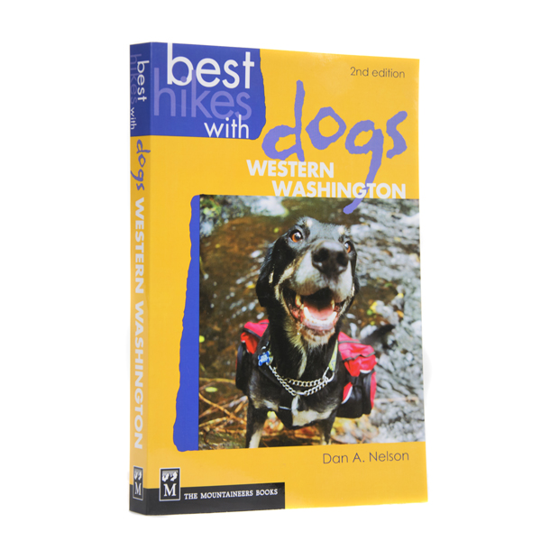Best Hikes with Dogs Western Washington 2nd Edition